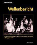 Welfenbericht, m. DVD, Peter Steckhan