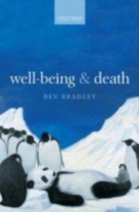 Well-Being and Death, Ben Bradley