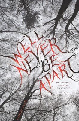 We'll Never Be Apart, Daniel Pinkwater, Emiko Jean