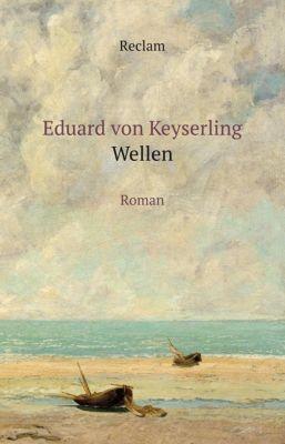 Wellen - Eduard von Keyserling |