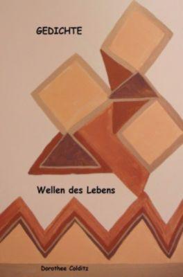 Wellen des Lebens - Dorothee Colditz |