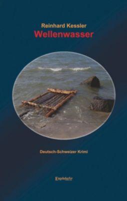 Wellenwasser, Reinhard Kessler