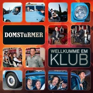 Wellkumme Em Klub, Domstürmer