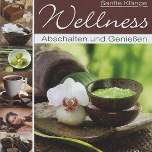 Wellness-Entspannen & Wohlfühlen, Various