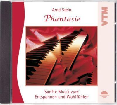 Wellnessmusik & Entspannungsmusik: Phantasie, Arnd Stein