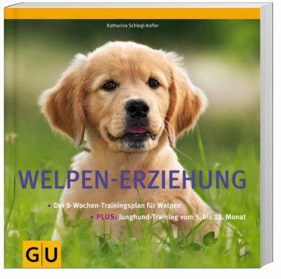 Welpen-Erziehung, Katharina Schlegl-Kofler