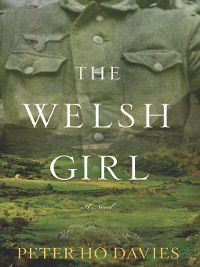 Welsh Girl, Peter Ho Davies