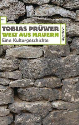 Welt aus Mauern, Tobias Prüwer