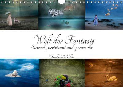 Welt der Fantasie - Surreal, verträumt und grenzenlos (Wandkalender 2019 DIN A4 quer), Ursula Di Chito