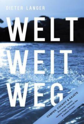 Welt weit weg, Dieter Langer