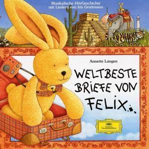 Weltbeste Briefe von Felix, Annette Langen