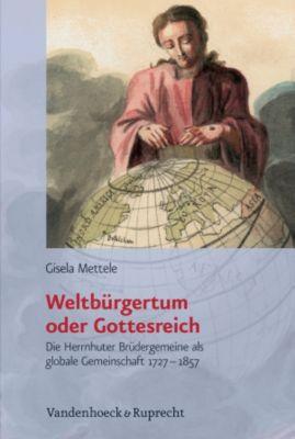 Weltbürgertum oder Gottesreich, Gisela Mettele