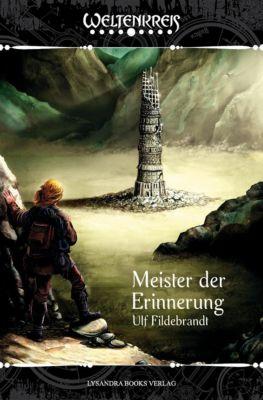 Weltenkreis / Meister der Erinnerung - Ulf Fildebrandt |