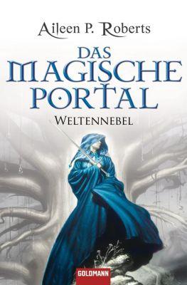 Weltennebel Band 1: Das magische Portal, Aileen P. Roberts