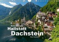 Welterberegion Hallstatt Dachstein (Wandkalender 2019 DIN A4 quer), Peter Schickert