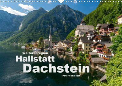 Welterberegion Hallstatt Dachstein (Wandkalender 2019 DIN A3 quer), Peter Schickert