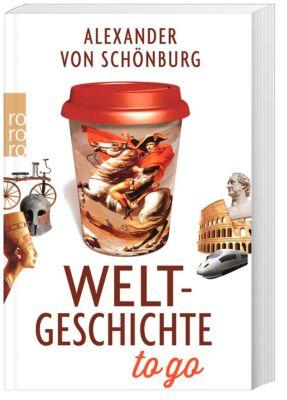 Weltgeschichte to go, Alexander von Schönburg