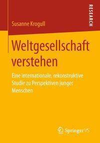 Weltgesellschaft verstehen - Susanne Krogull pdf epub
