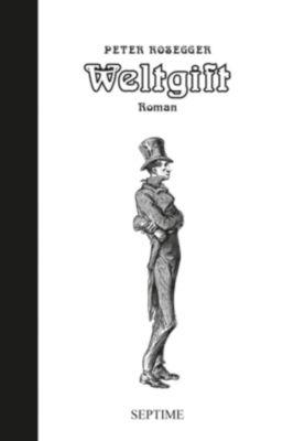 Weltgift - Peter Rosegger pdf epub