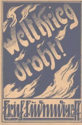 Weltkrieg droht - Erich Ludendorff  