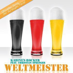 Weltmeister, Kabinen-Rocker Feat. Christian Sprenger
