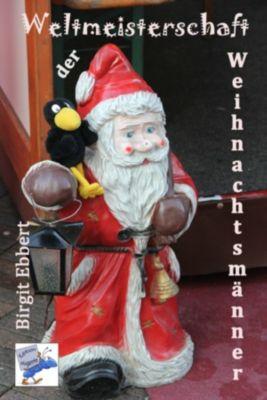 Weltmeisterschaft der Weihnachtsmänner, Birgit Ebbert