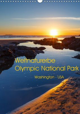 Weltnaturerbe Olympic National Park (Wandkalender 2019 DIN A3 hoch), Thomas Klinder