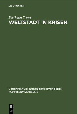 Weltstadt in Krisen, Diethelm Prowe