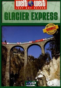 Weltweit - Glacier Express, Welt Weit-schweiz