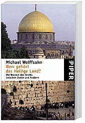 Wem gehört das Heilige Land?, Michael Wolffsohn