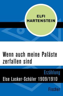 Wenn auch meine Paläste zerfallen sind - Elfi Hartenstein |