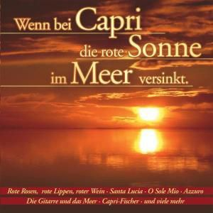 Wenn Bei Capri Die Rote Sonne, Diverse Interpreten