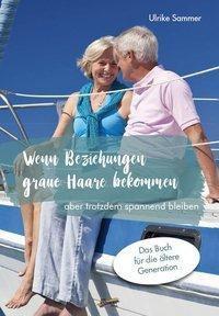 Wenn Beziehungen graue Haare bekommen - Ulrike Sammer pdf epub