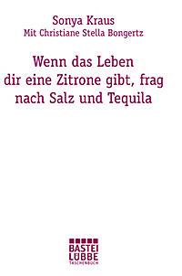 Wenn das Leben dir eine Zitrone gibt, frag nach Salz und Tequila - Produktdetailbild 2