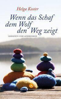 Wenn das Schaf dem Wolf den Weg zeigt - Helga Koster |