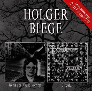 Wenn Der Abend Kommt/Circulus, Holger Biege