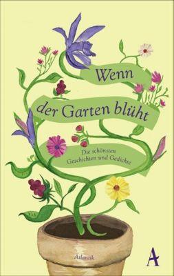 Wenn der Garten blüht