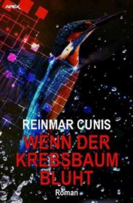 WENN DER KREBSBAUM BLÜHT - Reinmar Cunis pdf epub
