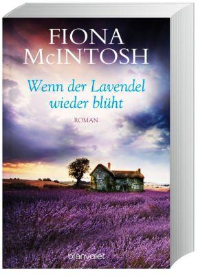 Wenn der Lavendel wieder blüht, Fiona McIntosh