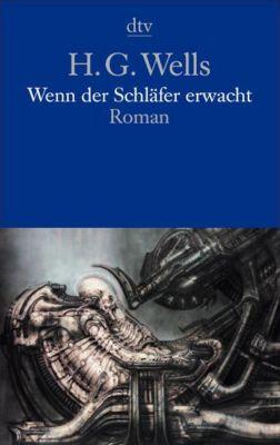 Wenn der Schläfer erwacht - H. G. Wells |