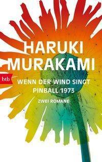 Wenn der Wind singt / Pinball 1973, Haruki Murakami