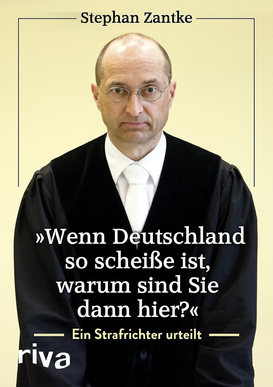 Wenn Deutschland so scheiße ist, warum sind Sie dann hier? Buch