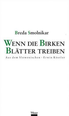 Wenn die Birken Blätter treiben - Breda Smolnikar pdf epub