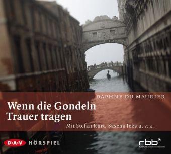 Wenn die Gondeln Trauer tragen, 1 Audio-CD, Daphne Du Maurier