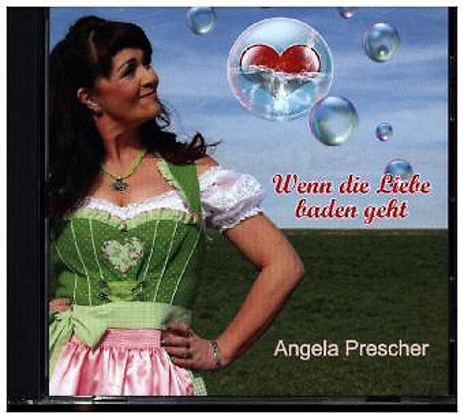 Wenn Die Liebe Baden Geht Cd Von Angela Prescher Bei Weltbildde