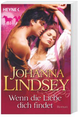 Wenn die Liebe dich findet - Johanna Lindsey |