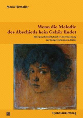 Wenn die Melodie des Abschieds kein Gehör findet - Maria Fürstaller |