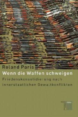 Wenn die Waffen schweigen, Roland Paris