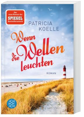 Wenn die Wellen leuchten, Patricia Koelle