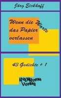 Wenn die Worte das Papier verlassen - Jörg Eickhoff pdf epub